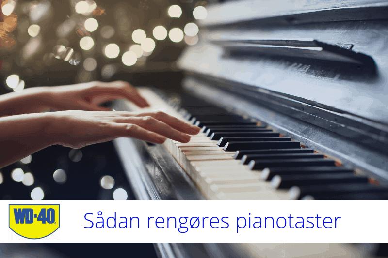 sådan rengøres pianotaster