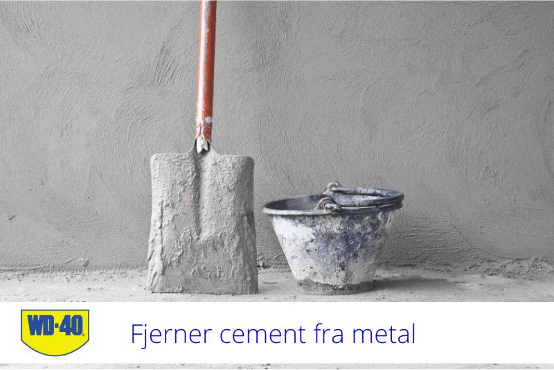 fjerner cement fra metal