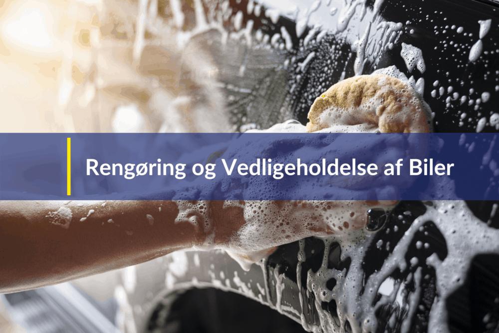 rengøring og vedligeholdelse af biler