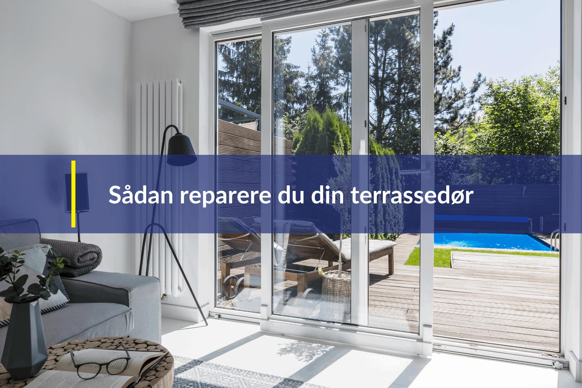 reparere du din terrassedør