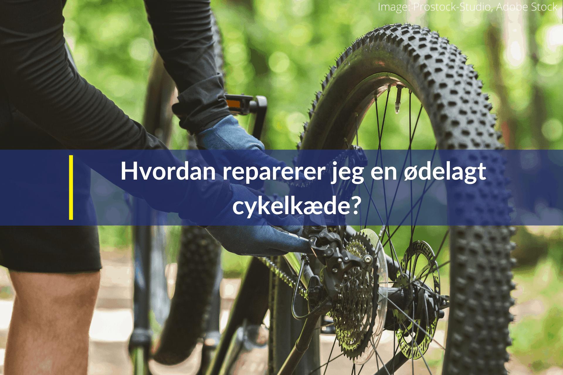 hvordan reparerer jeg en ødelagt cykelkæde