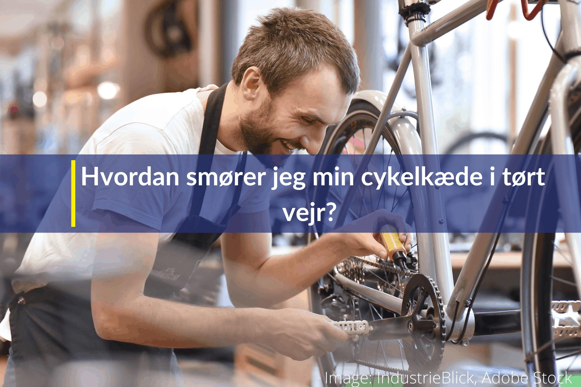 hvordan smører jeg min cykelkæde i tørt vejr