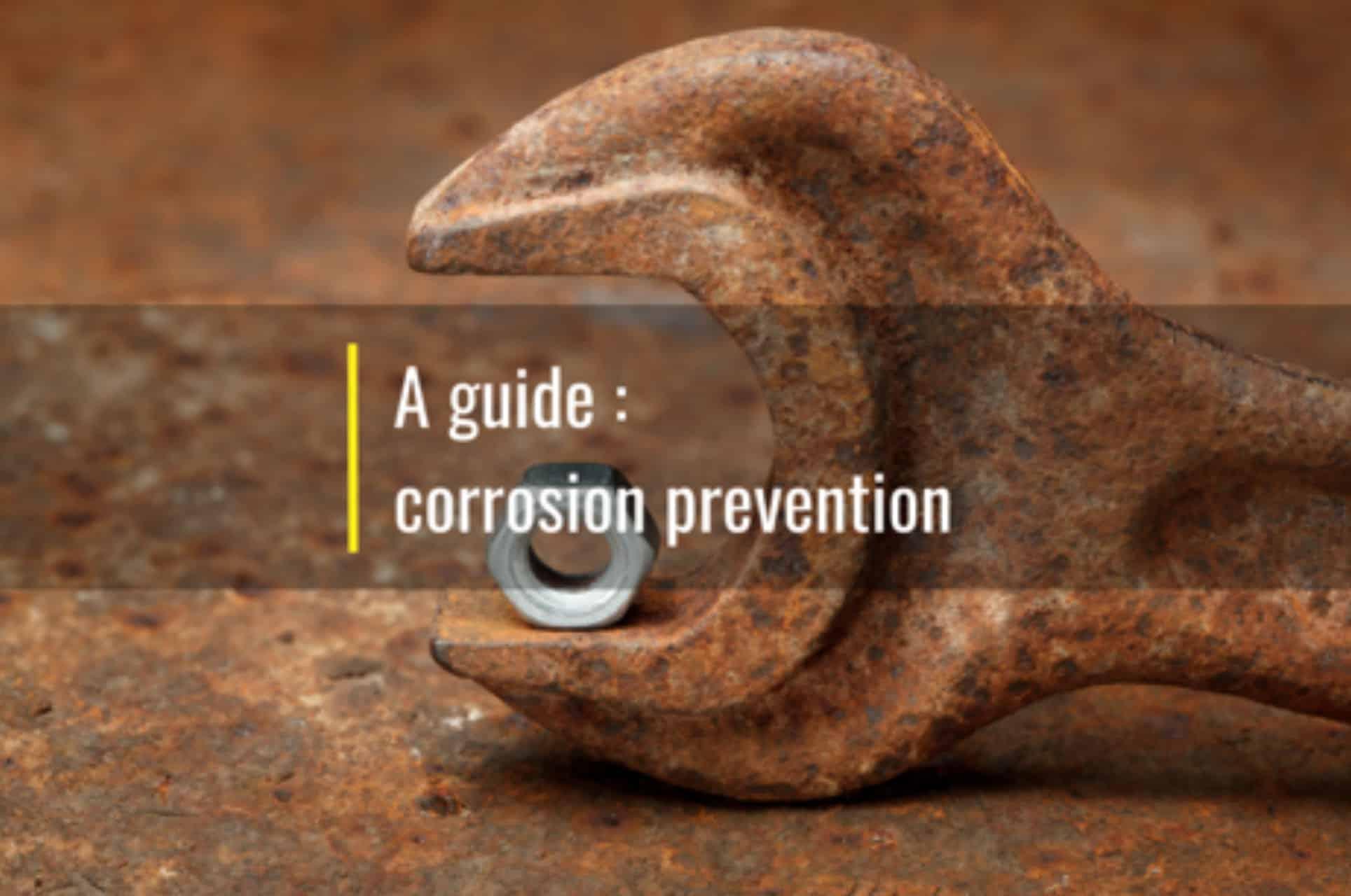a guide to corrosion prevention