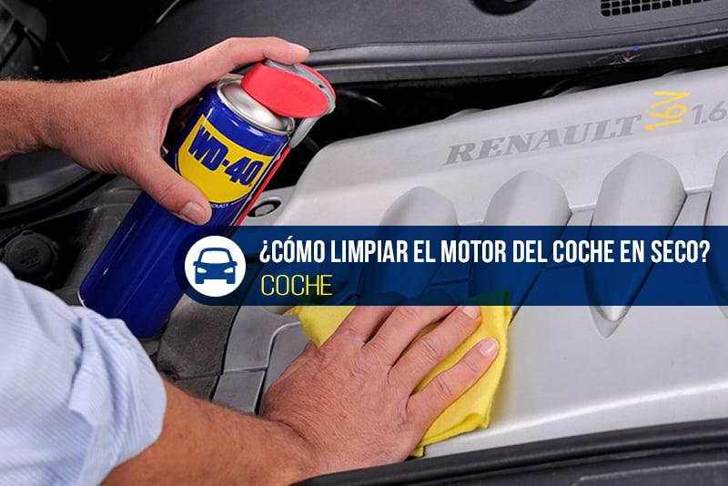 cómo limpiar el motor del coche