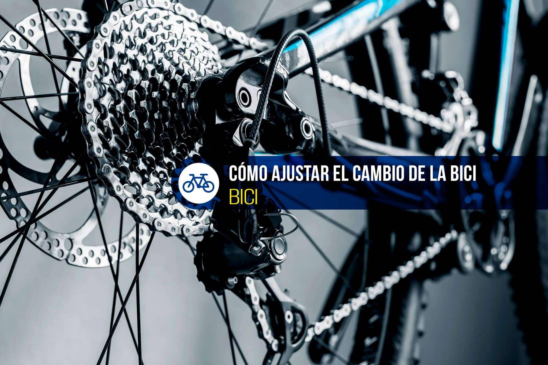 ajustar cambio bici
