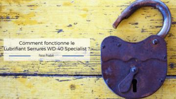 Lubrifiant Serrures WD-40 Specialist, lubrifier serrures, serrures, serrure, cadenas, verrou, serrure grippée, serrure bloquée, entretien serrure, WD-40, wd40, vd40, dw40