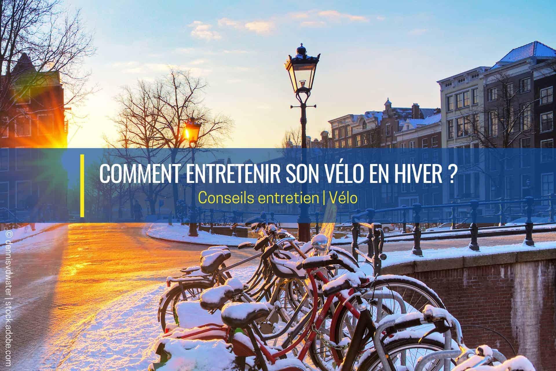 comment entretenir son vélo en hiver
