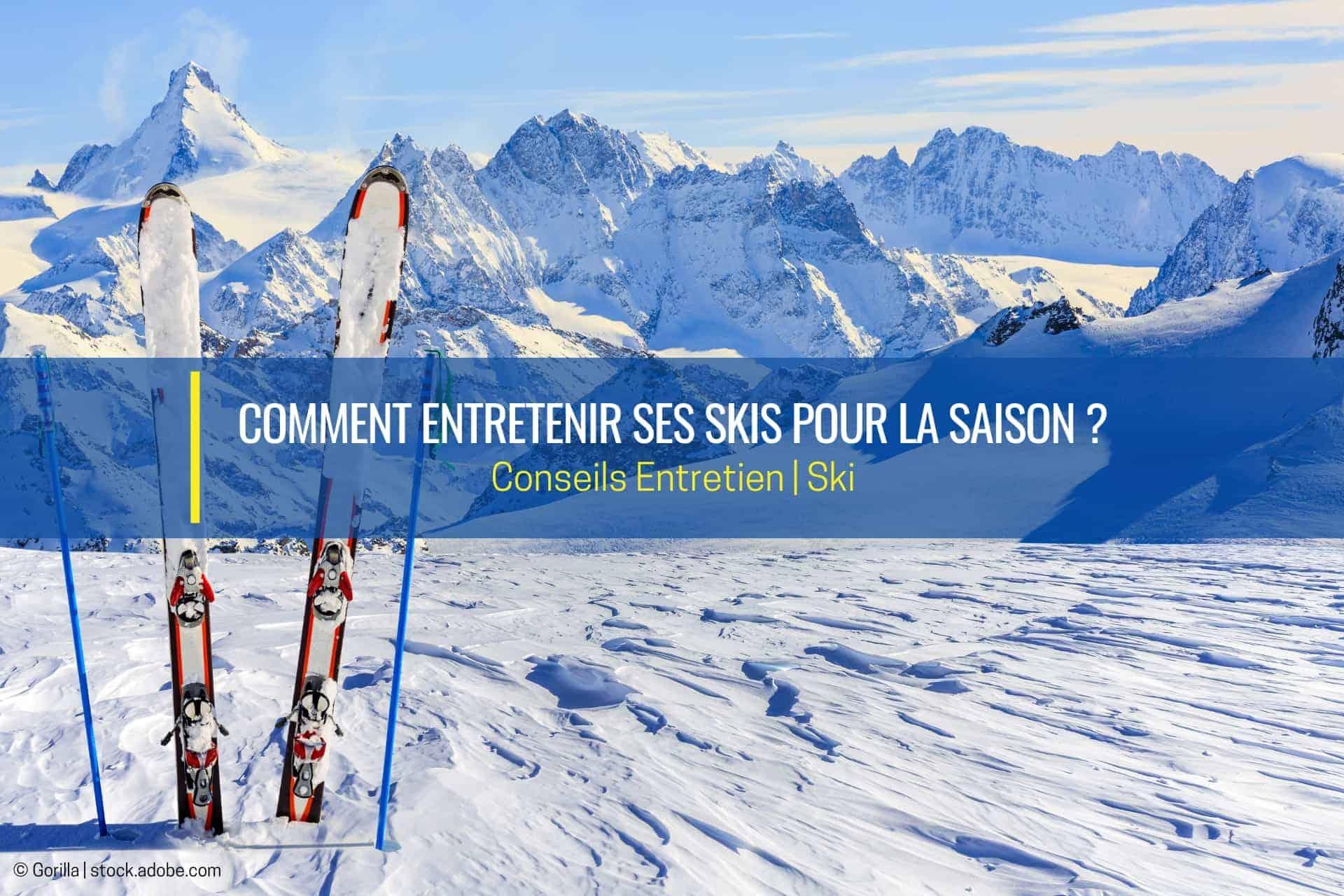 entretenir ses skis