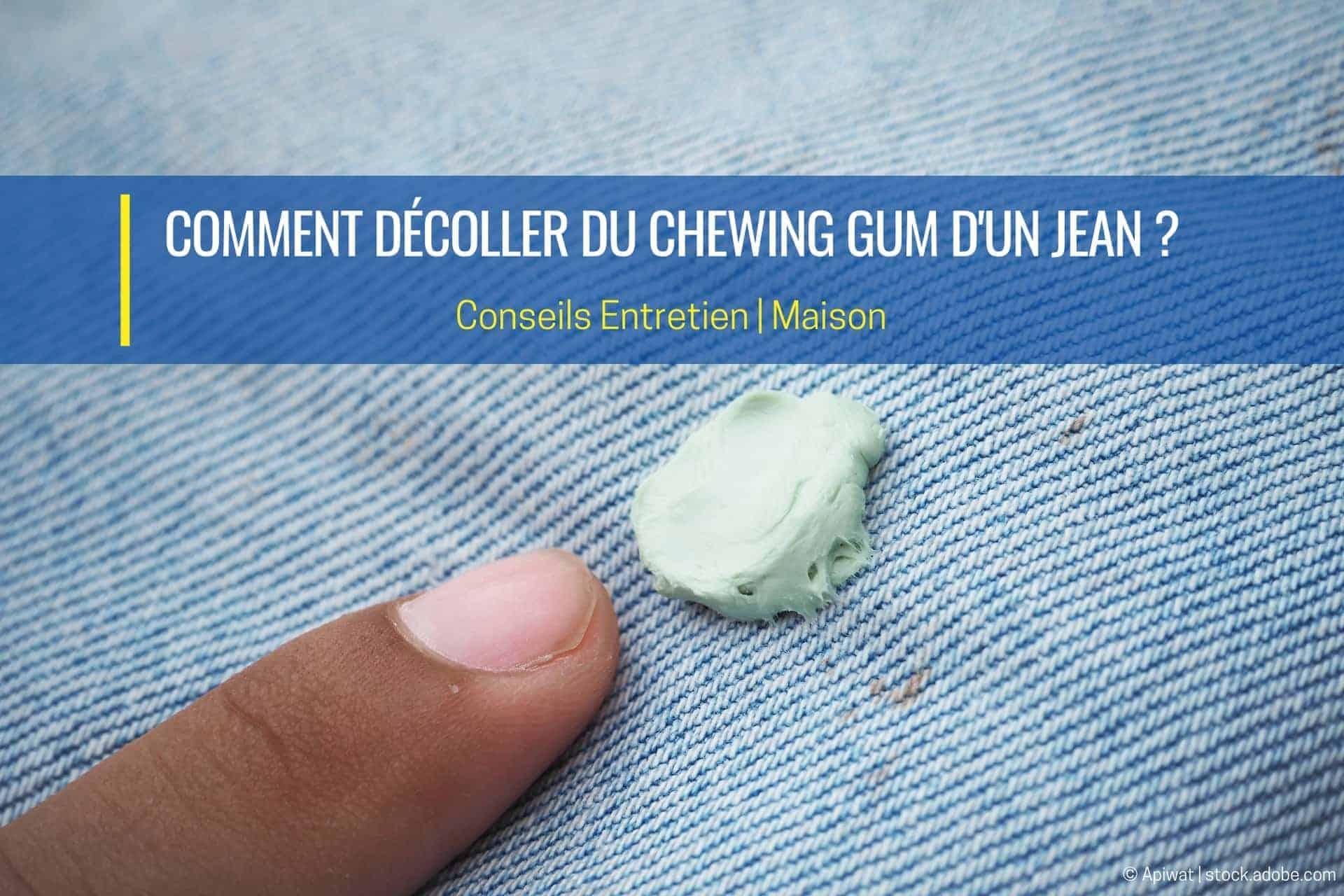 comment décoller du chewing gum dun jean