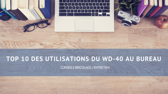 top 10 des utilisations du WD-40