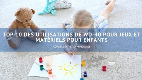 produit multifonction WD-40 usages enfants