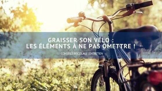 graisser son velo