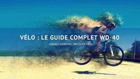 vélo le guide complet wd 40
