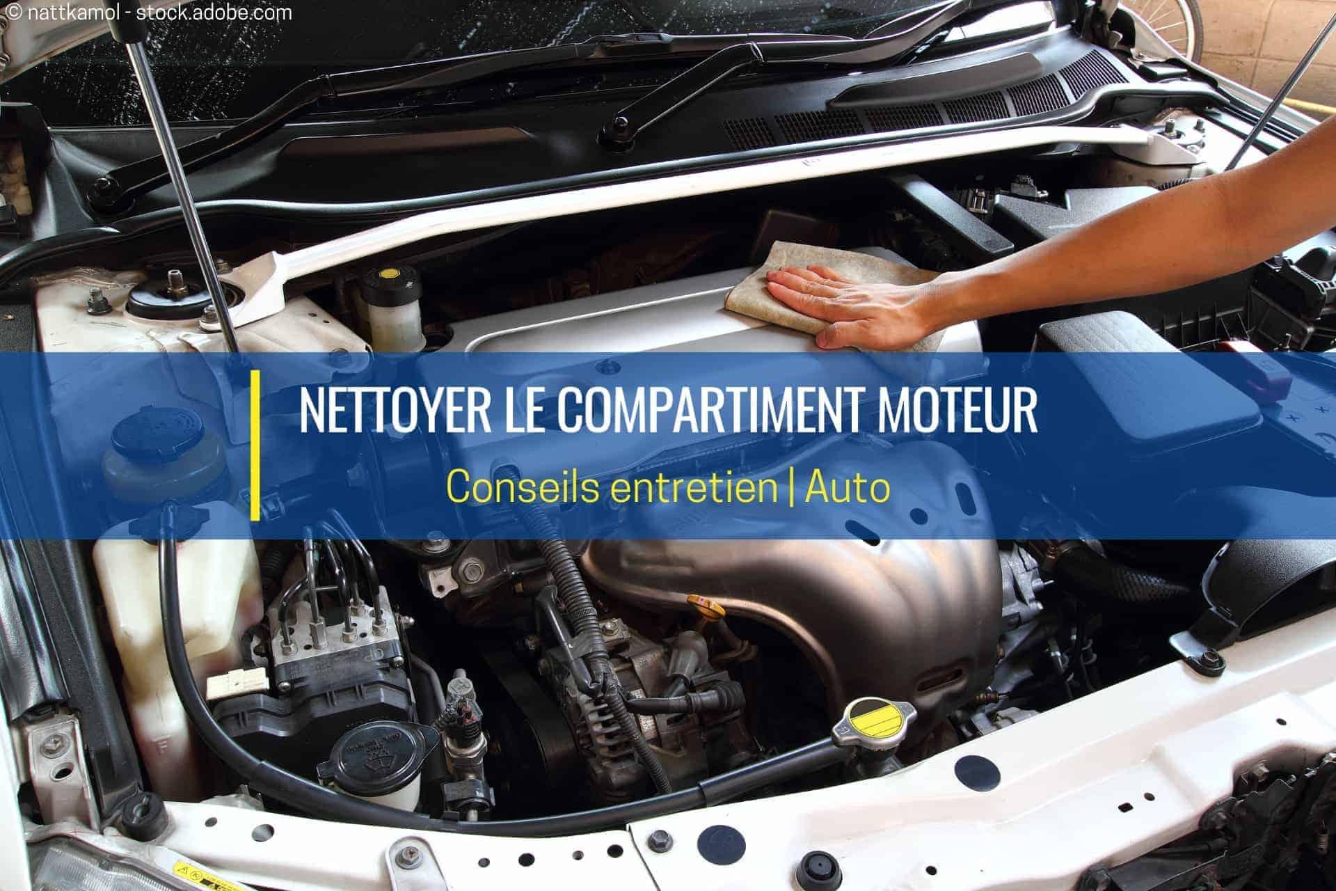nettoyer le compartiment moteur
