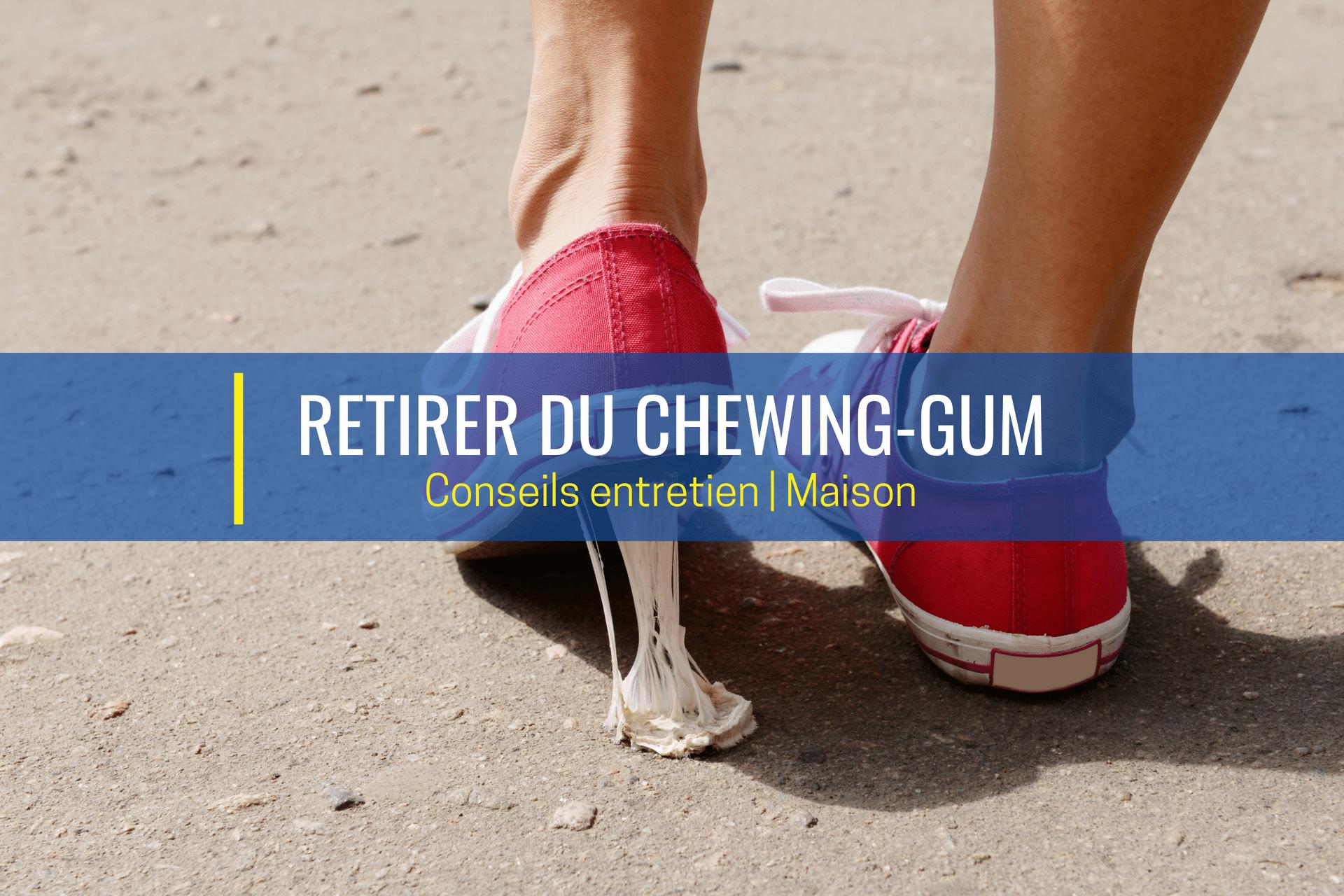 retirer du chewing gum