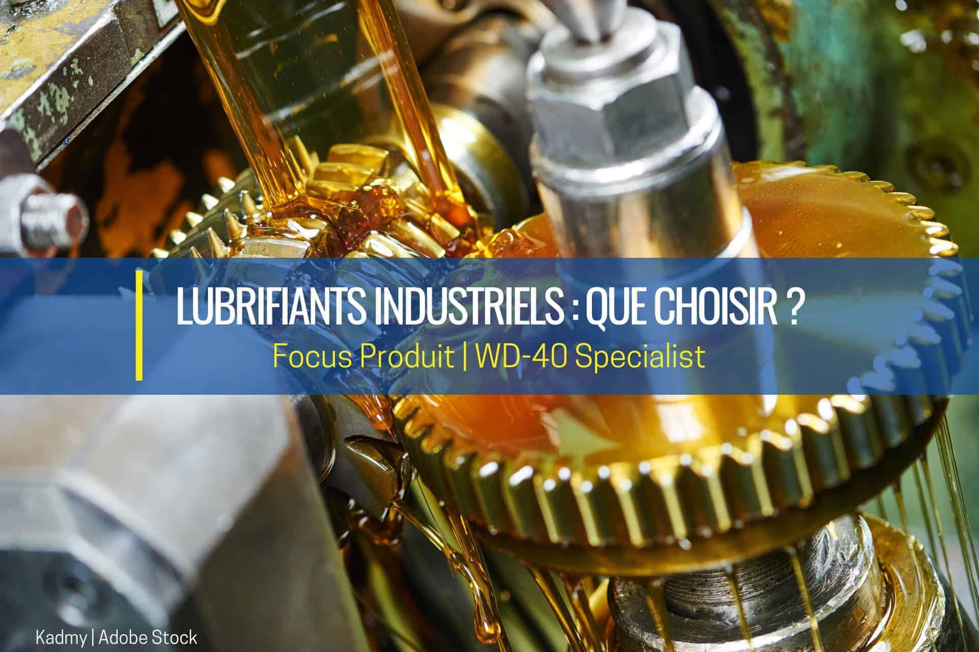 lubrifiants industriels