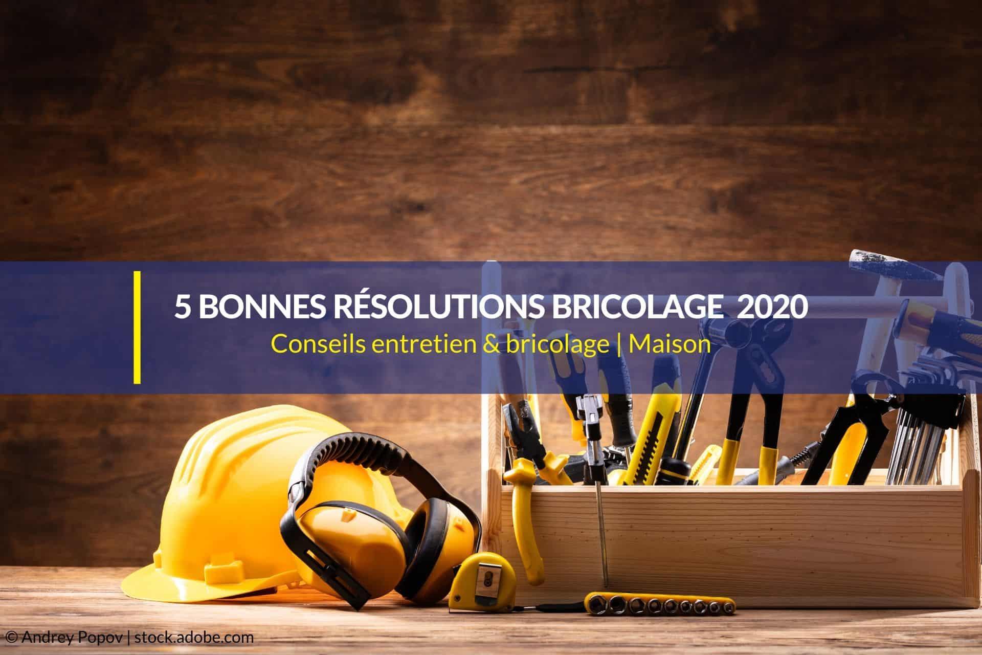 bonnes résolutions bricolage 2020