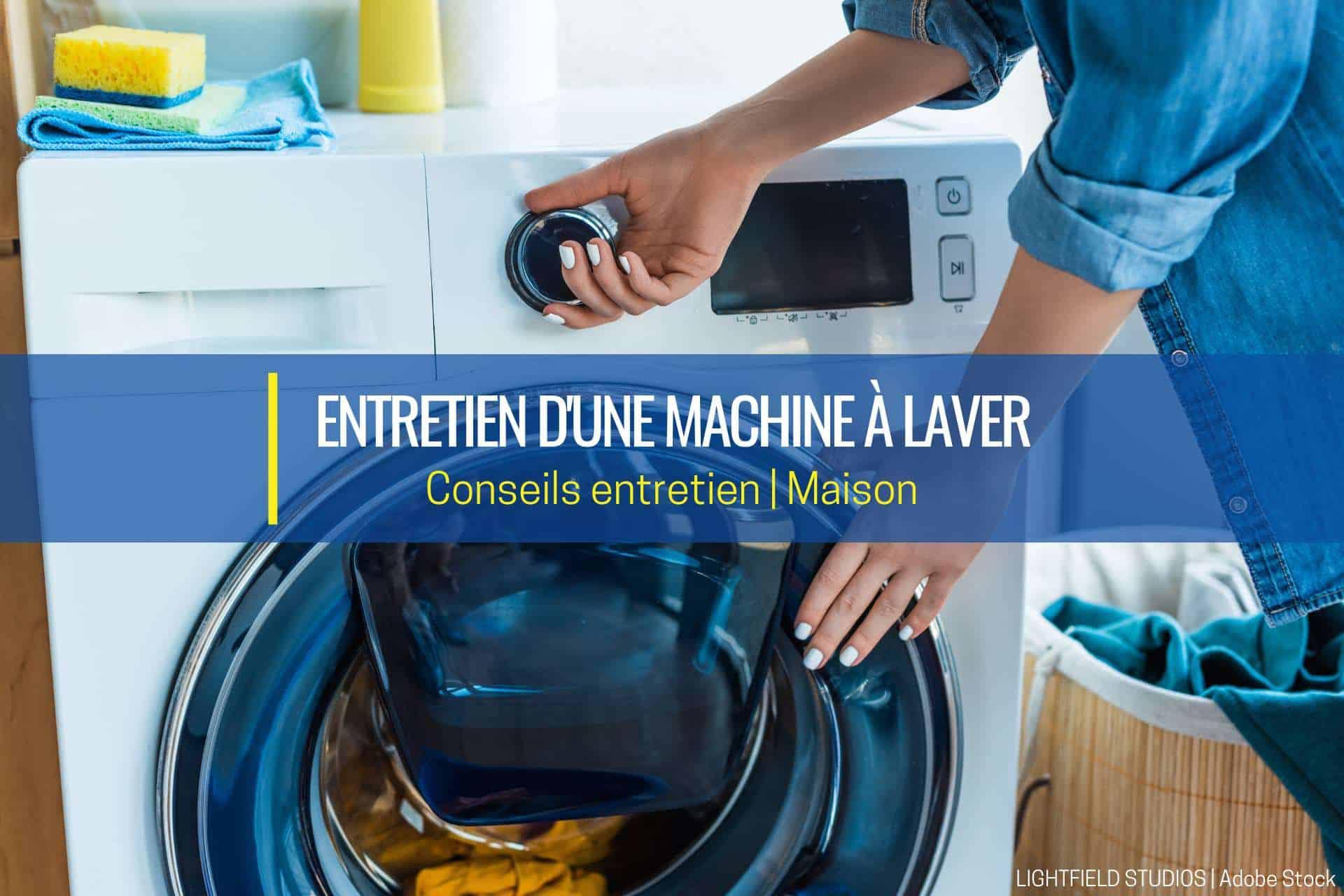 entretien d'une machine à laver bd