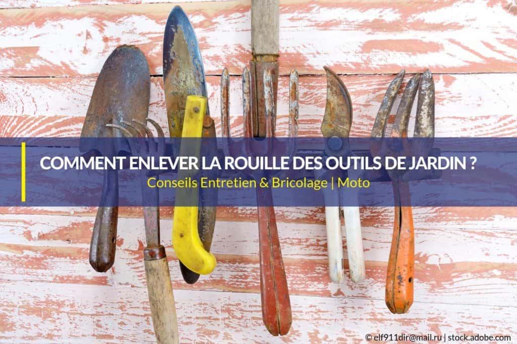Comment enlever la rouille des outils de jardin et de bricolage ?