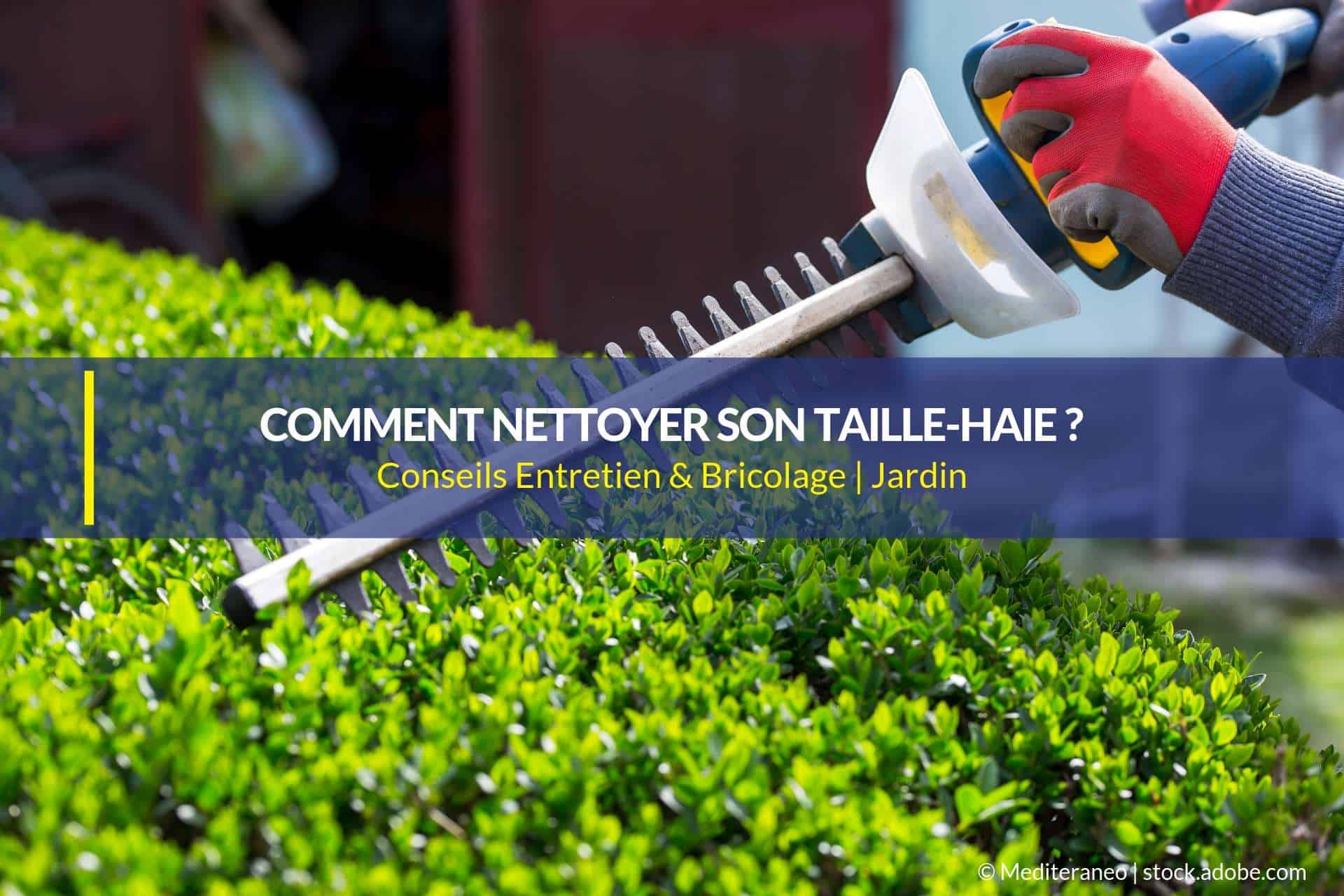 nettoyer taille haie