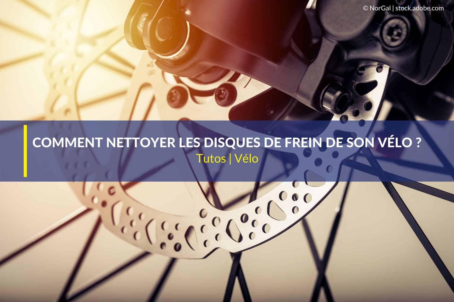 comment nettoyer disques de frein vélo