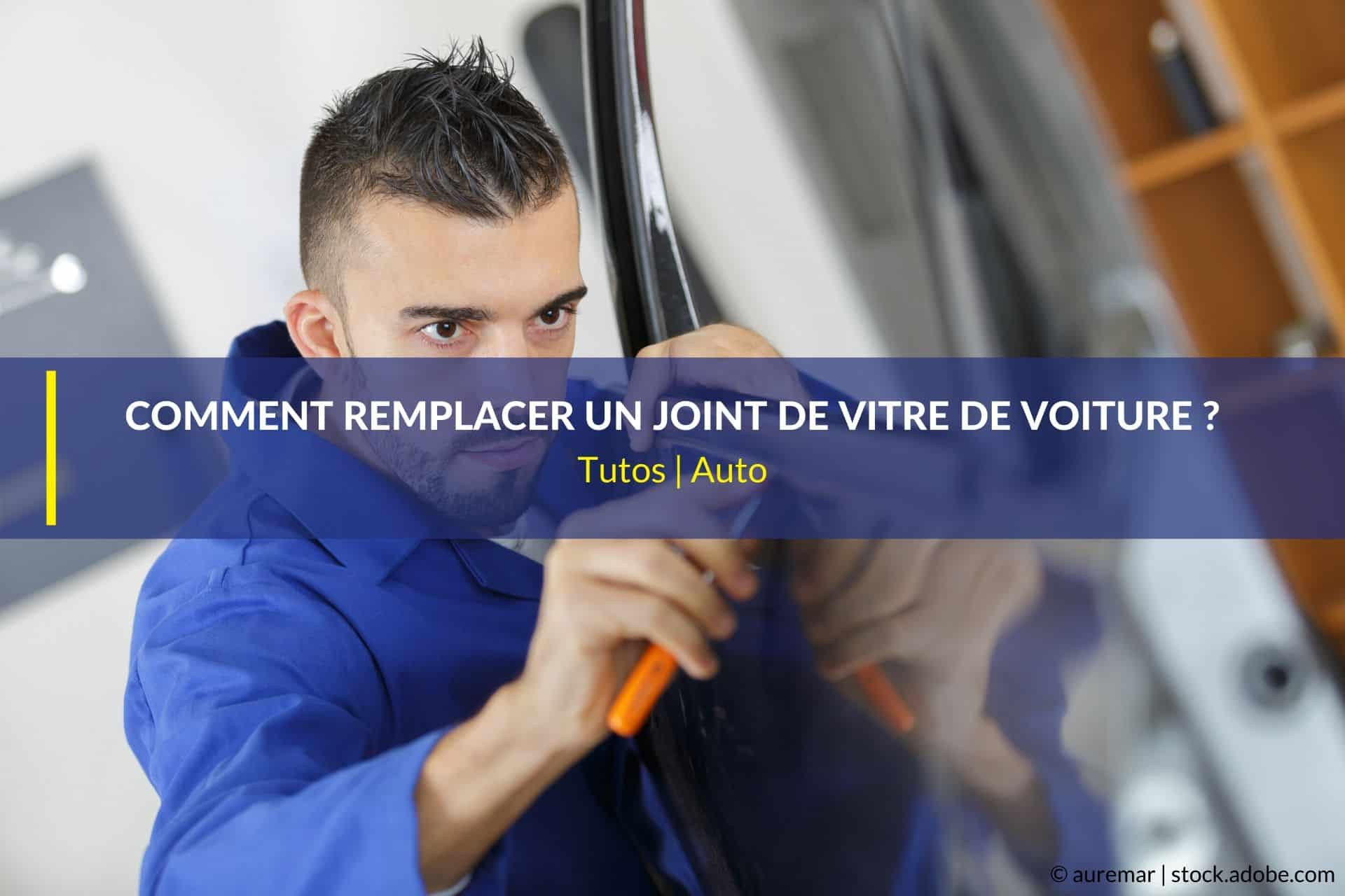 remplacer joint vitre voiture