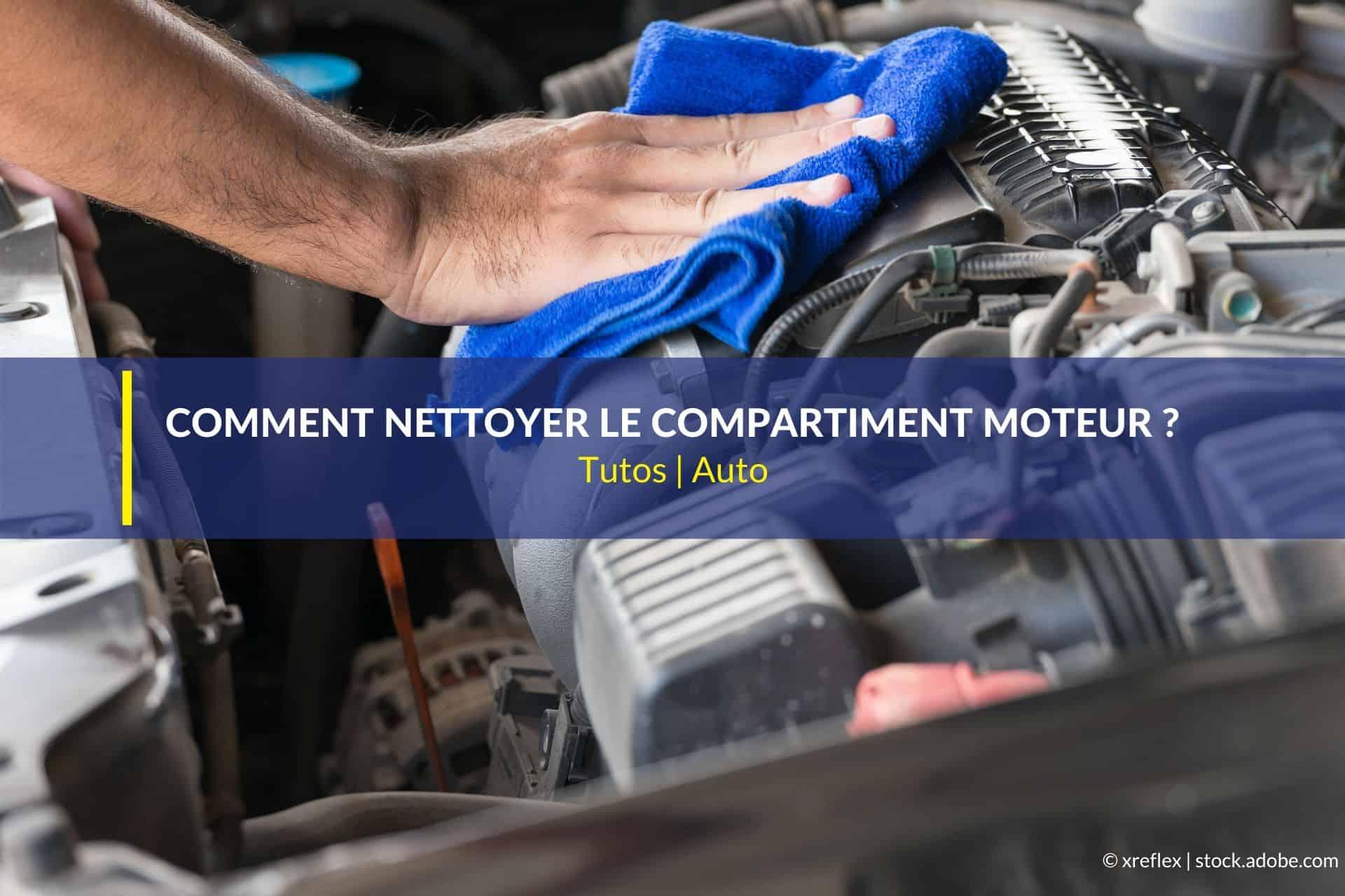 nettoyer compartiment moteur voiture
