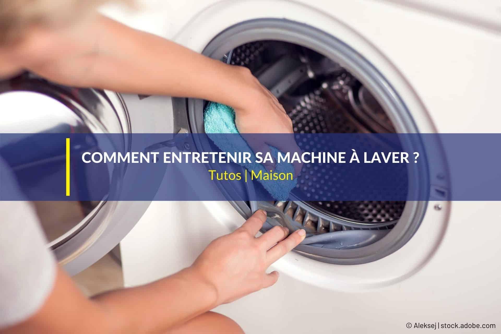 entretenir machine à laver