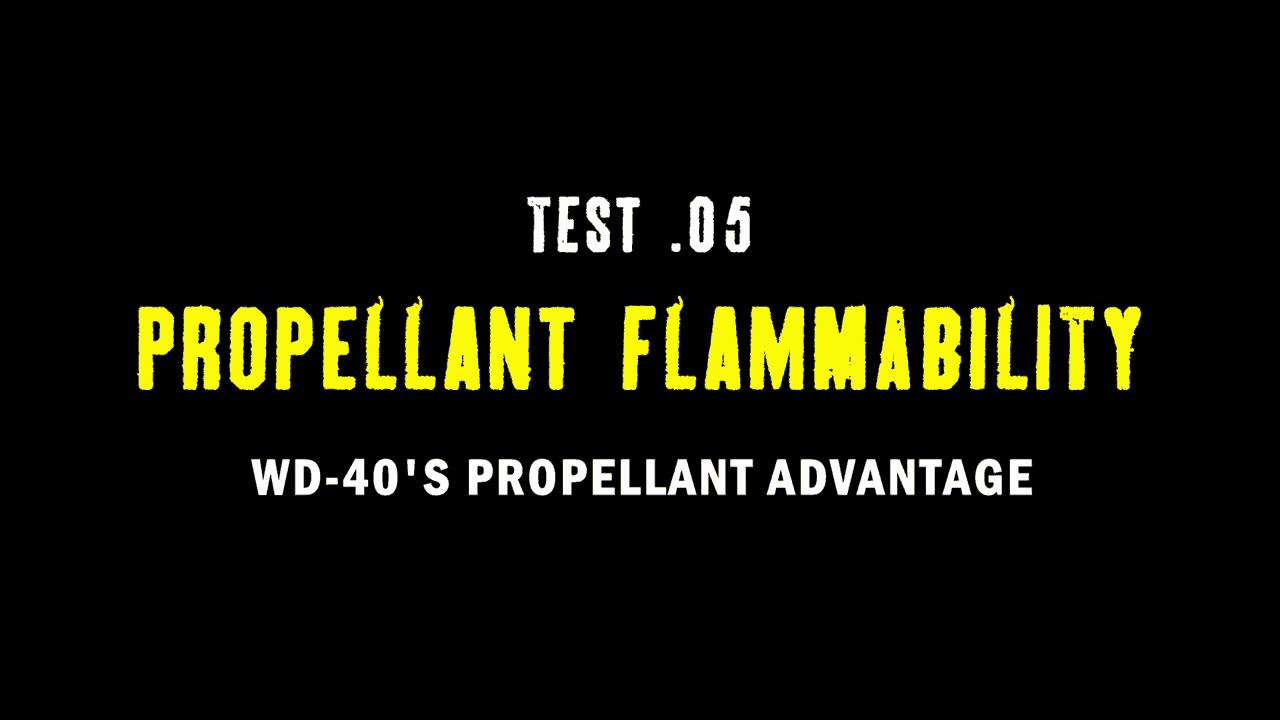 TEST 05. PROPELLANT FLAMMABILITY