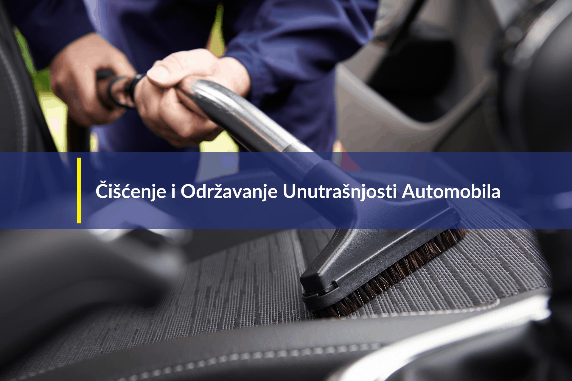 Čišćenje i održavanje unutrašnjosti automobila