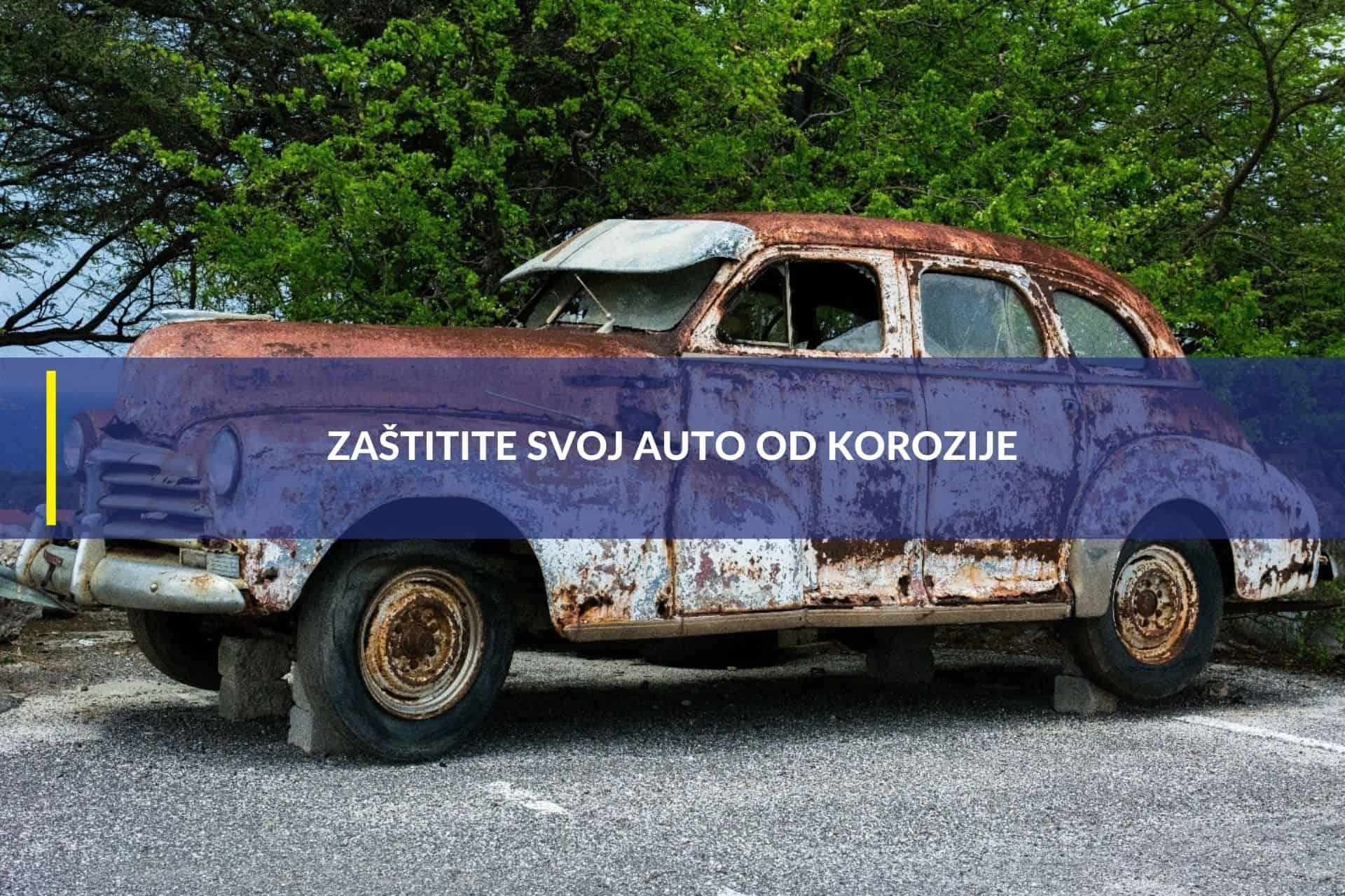 Zaštitite svoj auto od korozije