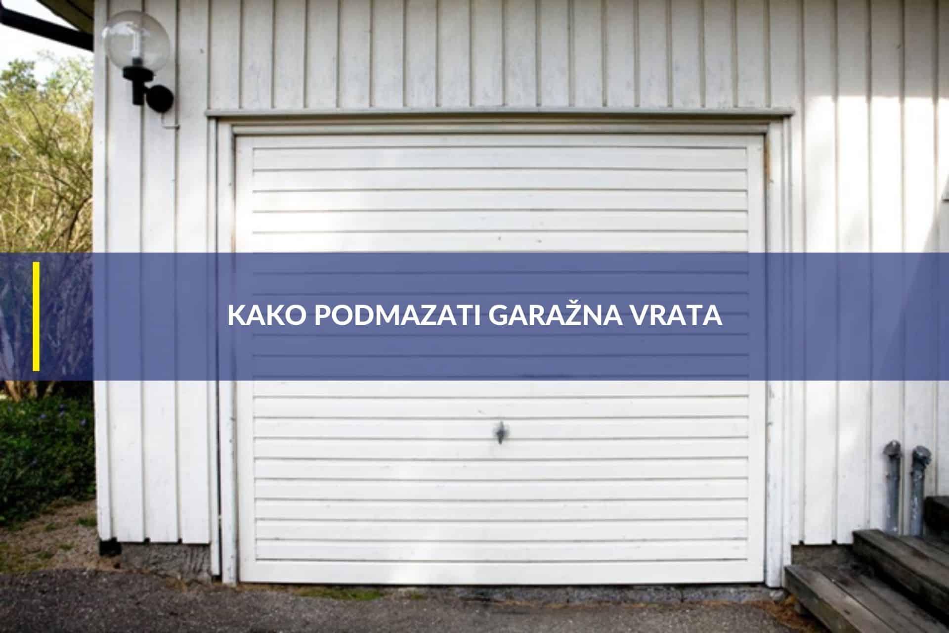 podmazati garažna vrata