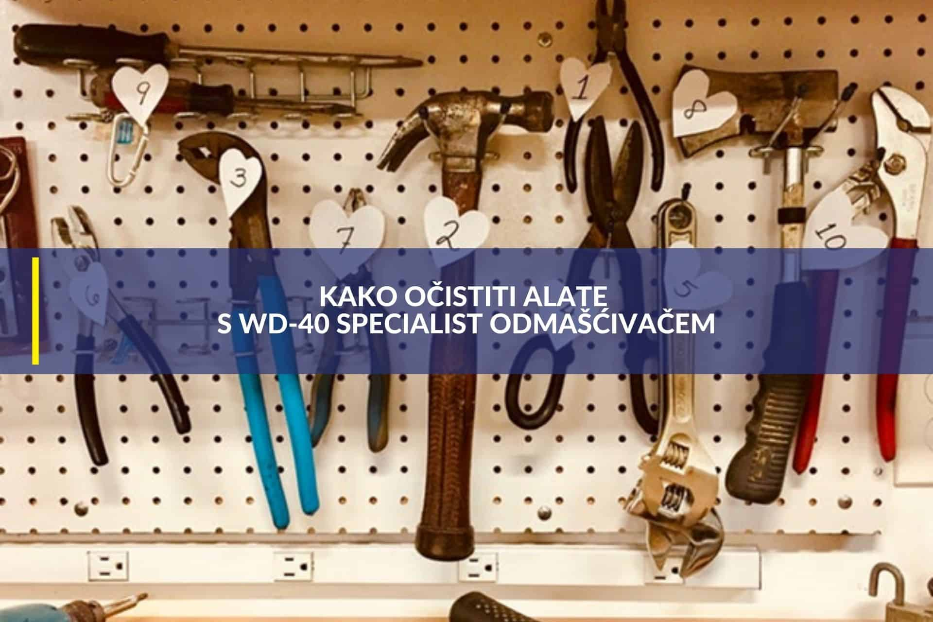 kako očistiti alate s wd 40 specialist odmašćivačem