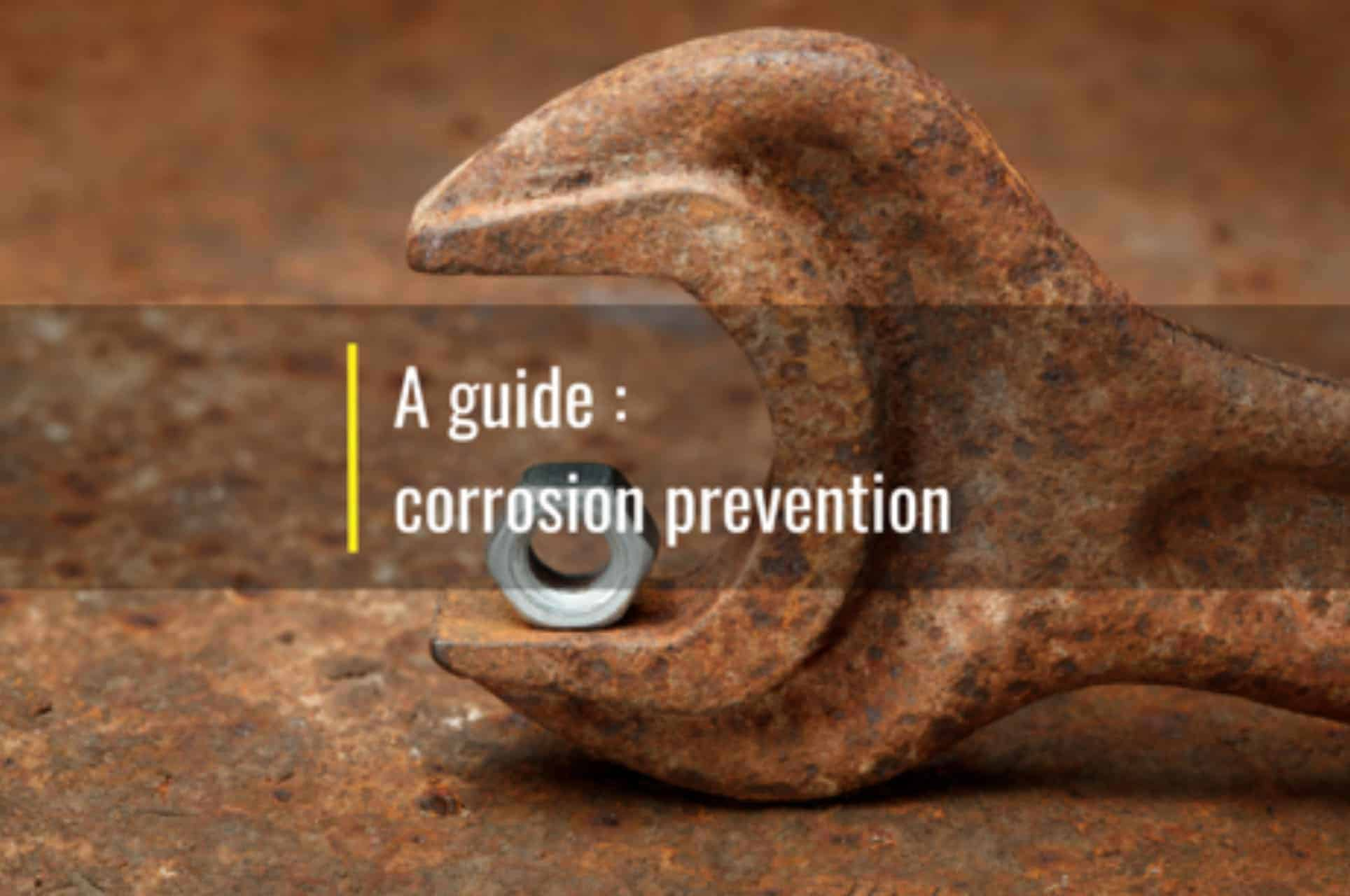 a guide to corrosion prevention