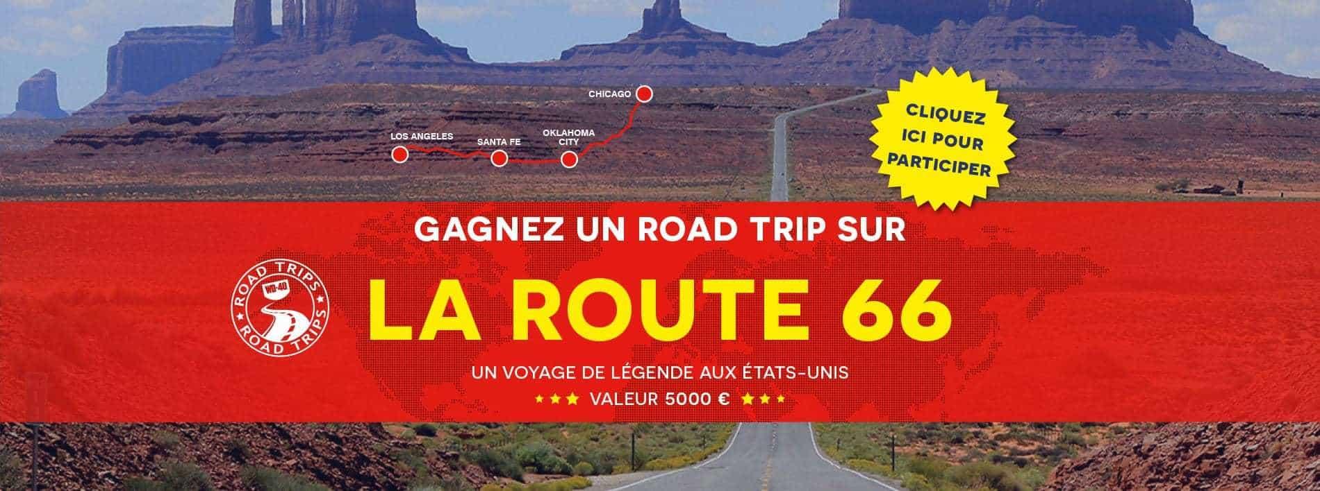 Gagnez Road Trip Route 66