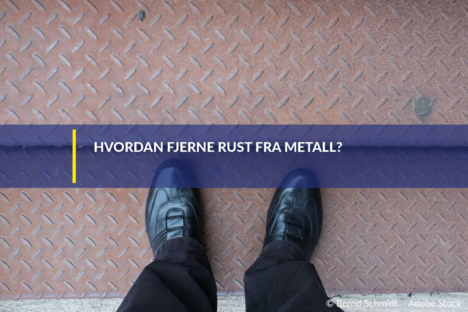 Hvordan fjerne rust fra metall