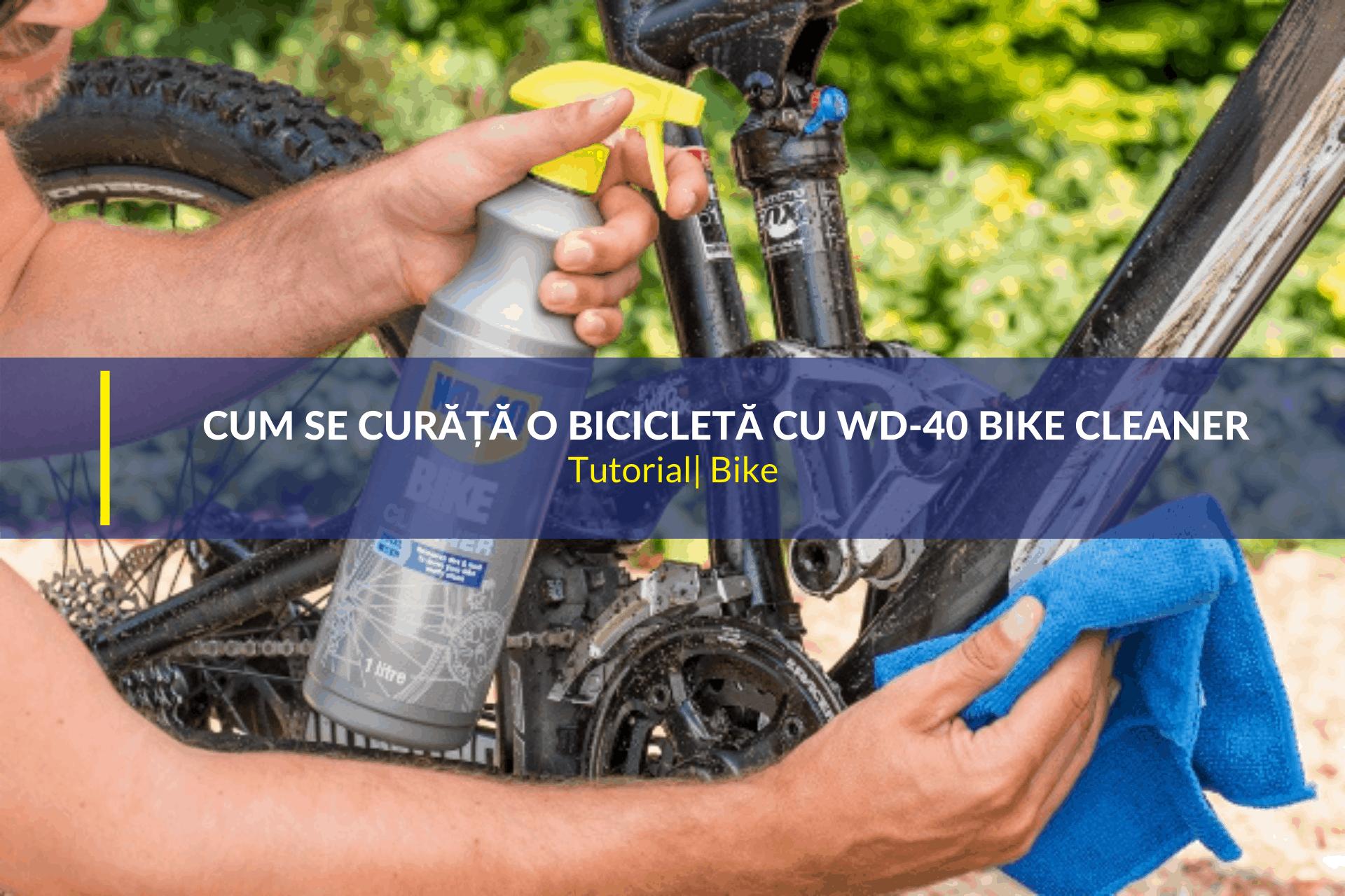 Cum se curăță bicicleta cu WD-40 Bike Cleaner